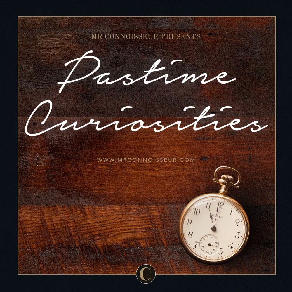 — Playlist: Pastime Curiosities